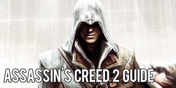 Assassins Creed 2 Guide