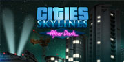 Cities: Skylines After Dark