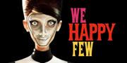 We Happy Few: Funded on Kickstarter